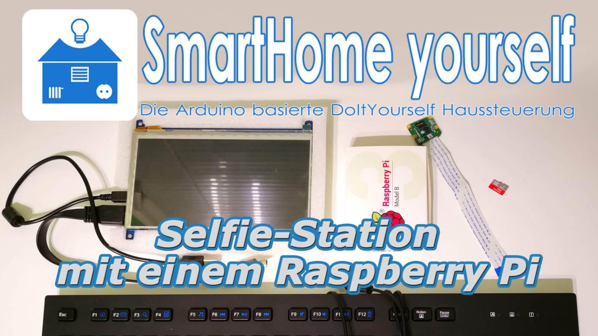 Selfie-Station mit Raspberry Pi und Touchscreen
