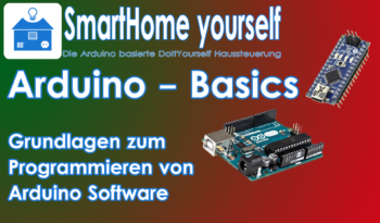 Arduino Programmierung lernen - Arduino Basics in 24 Tagen