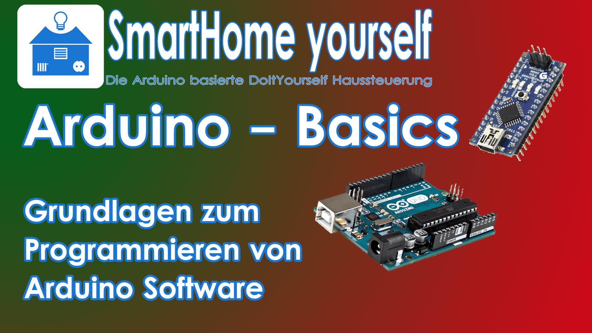 Arduino Programmierung lernen (Arduino Basics)